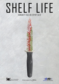 The poster says 'Shelf Life - Humanity has an expiry date' We see an image of a knife whose blade is half circuit board half veins. The bottom of the poster has 3 logos: Arts and Humanities Research Council, University of York and EAD (Enhancing Audio Description)